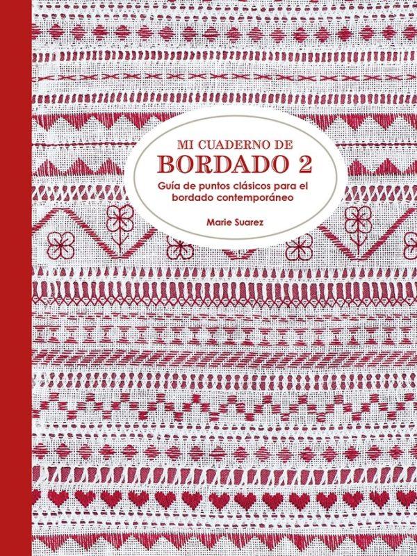 Cuaderno de bordado 2. Guia imprescindible de bordado tradicional (portada)
