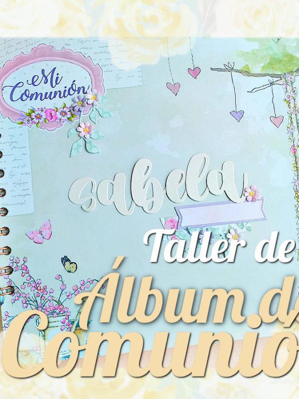 Taller de elaboración de un álbum de primera comunión para niño o niña mediante técnicas de scrapbooking